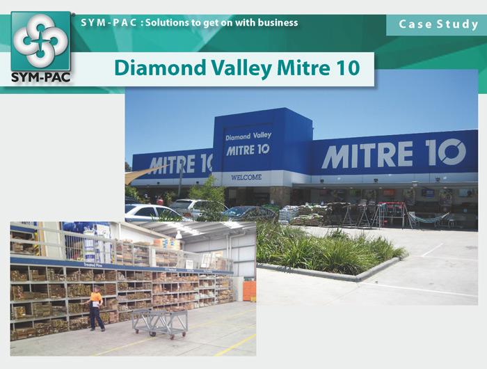 SYM-PAC Case Study : Diamond Valley Mitre 10
