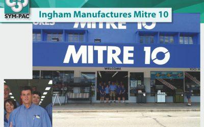Ingham Manufactures Mitre 10