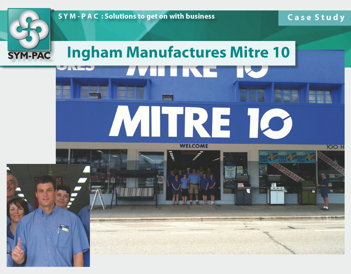 SYM-PAC Case Study : Ingham Mitre 10
