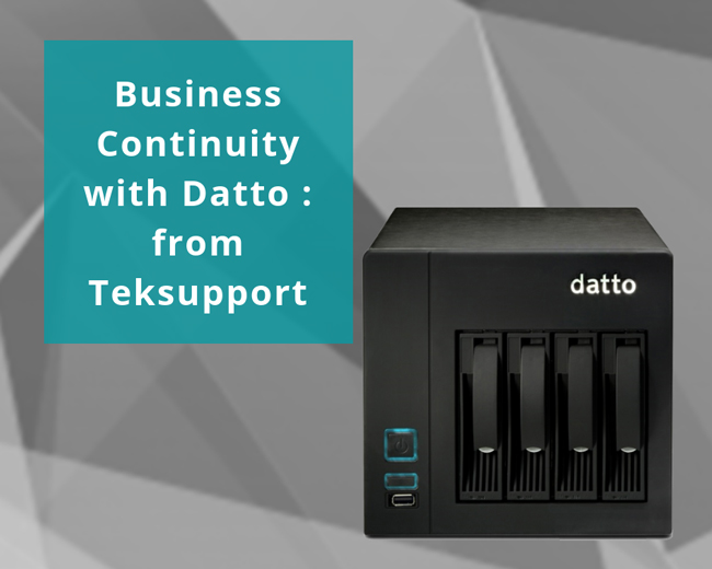 Business Continuity with Datto : from Teksupport
